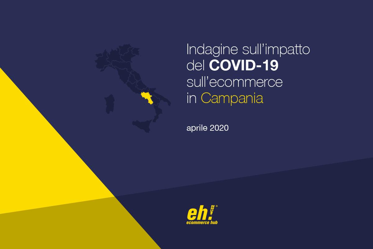 Indagine sull'impatto del COVID-19 sull'ecommerce in Campania