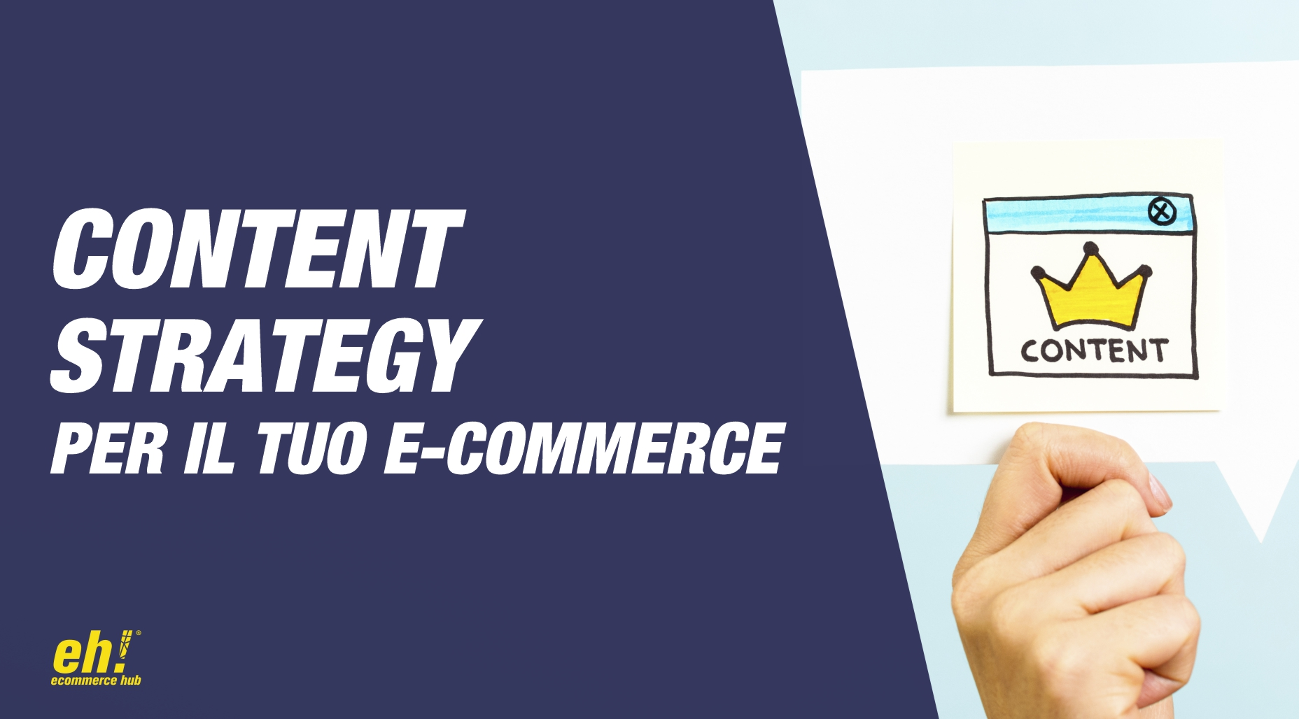 Content strategy cos'è e perché il tuo e-commerce ne ha bisogno